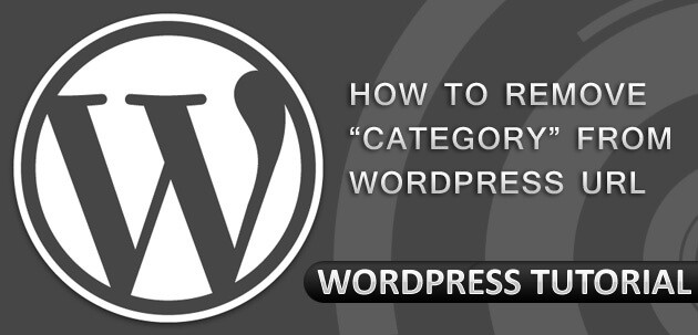 how to remove wordpress category url - Cách loại bỏ /category/ trong URL của WordPress
